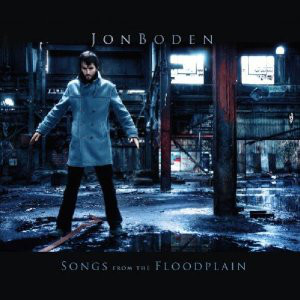 Boden, Jon Songs From The Floodplain CD