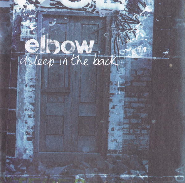 Elbow Asleep In The Back CD