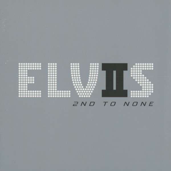Presley, Elvis 2nd To None CD
