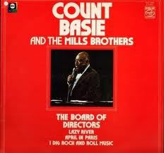 Count Basie & The Mills Brothers The Board Of Directors