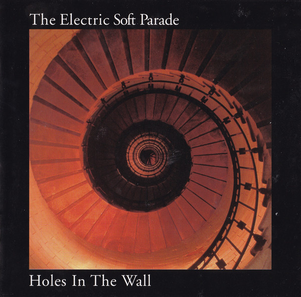 The Electric Soft Parade  Holes In The Wall