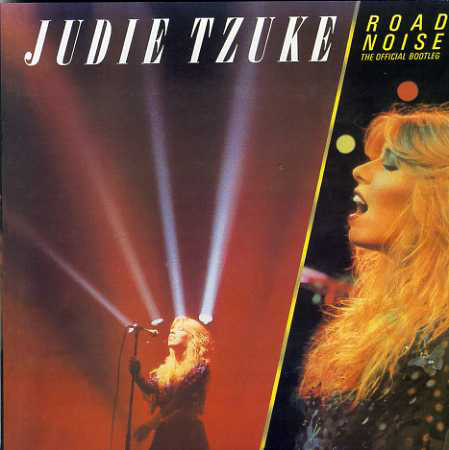 Tzuke, Judie Road Noise - The Official Bootleg