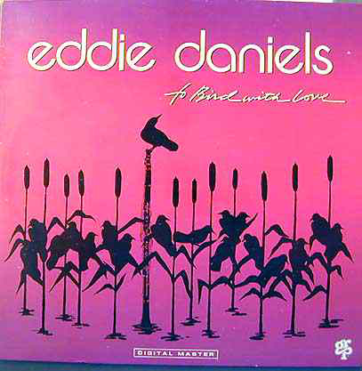 Daniels, Eddie To Bird With Love Vinyl