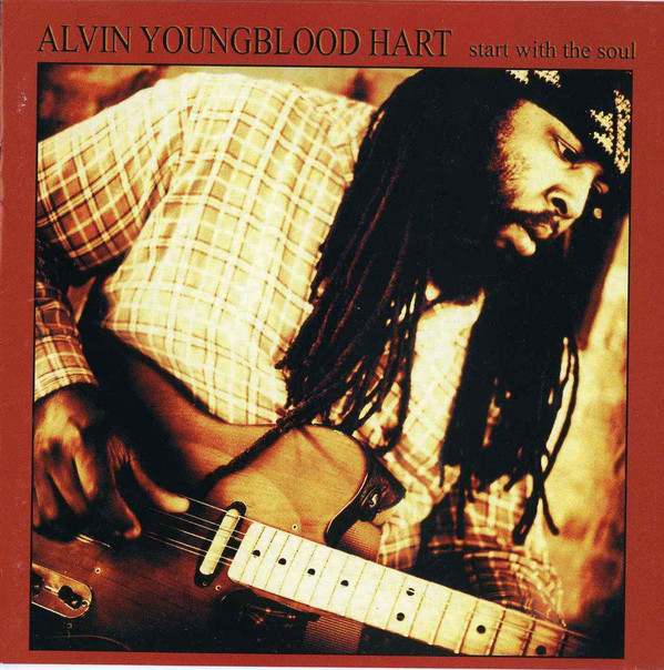 Youngblood Hart Alvin Start With The Soul