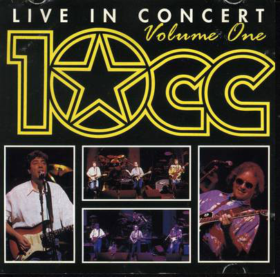 10cc Live In Concert - Volume 1