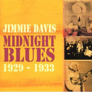 Davis, Jimmie Midnight Blues 1929 - 1933