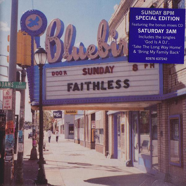 Faithless Sunday 8PM / Saturday 3AM