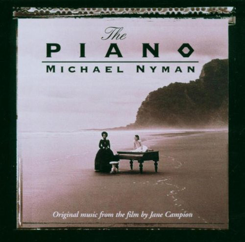 Michael Nyman The Piano (Original Music From The Film By Jane Campion)