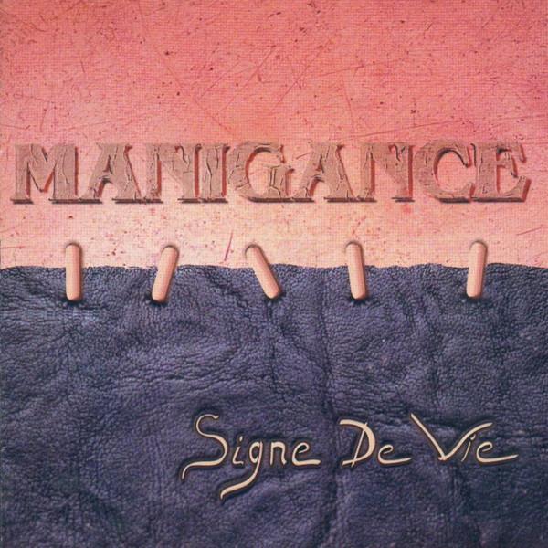 Manigance Signe De Vie