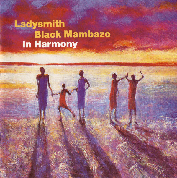 Ladysmith Black Mambazo In Harmony CD