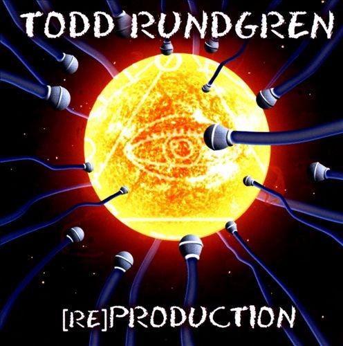 Rundgren, Todd [Re]production