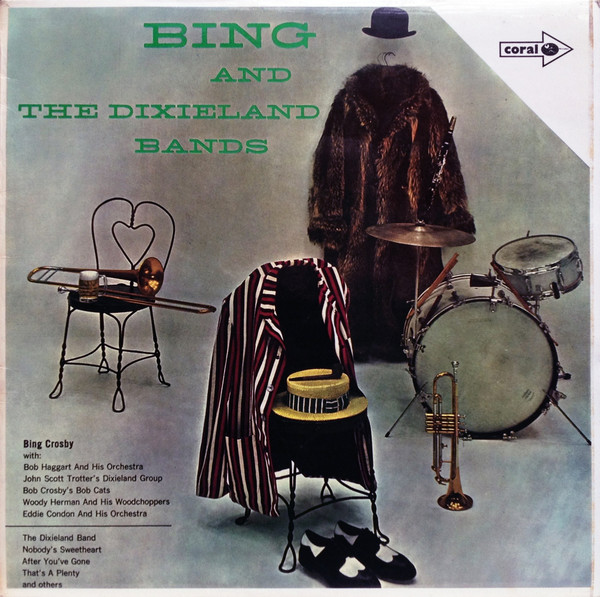 Crosby, Bing Bing And The Dixieland Bands