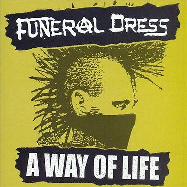 Funeral Dress A Way Of Life CD