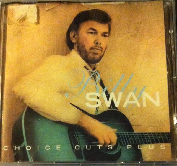 Swan, Billy Choice Cuts Plus