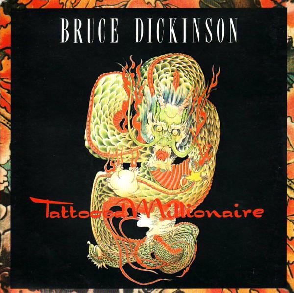 Dickinson, Bruce Tattooed Millionaire