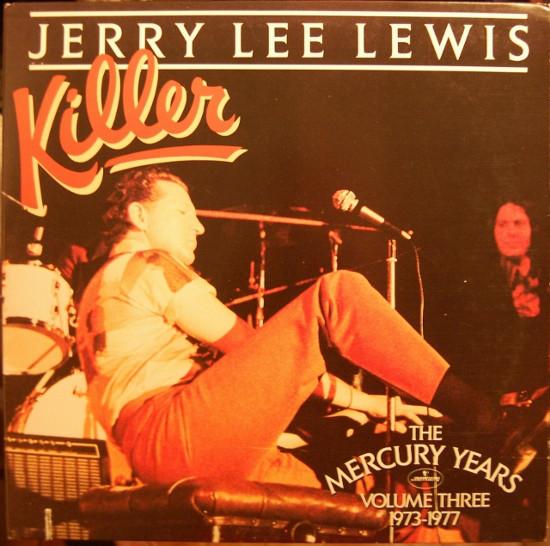 Lewis, Jerry Lee Killer - Volume Three 1973-1977