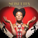 Noisettes Wild Young Hearts CD