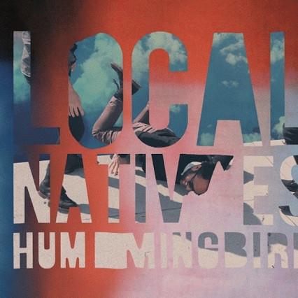 Local Natives Hummingbird CD