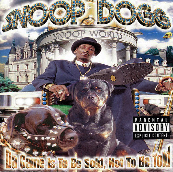 Snoop Doggy Dogg Da Game Is To Be Sold Not To Be Told