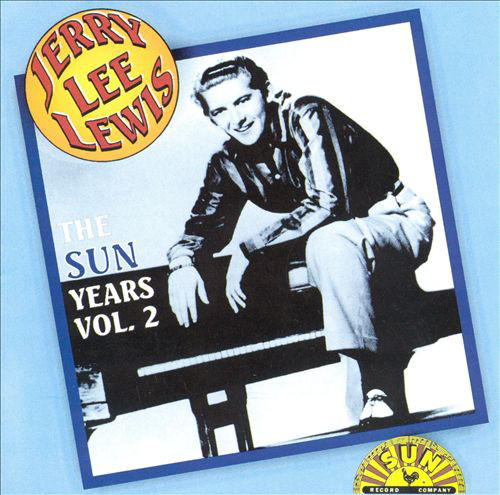 Lewis, Jerry Lee The Sun Years Vol. 2 CD