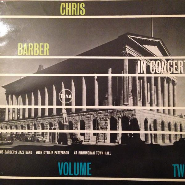 Chris Barber Chris Barber In Concert Vol. 2 Vinyl