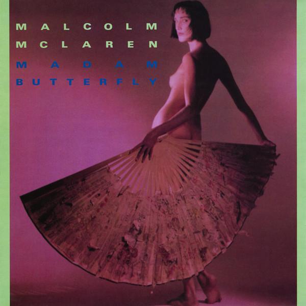 McLaren, Malcolm Madam Butterfly