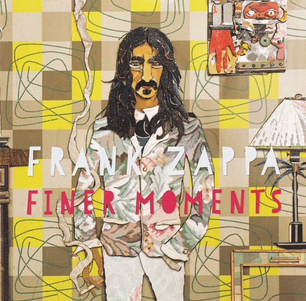 Zappa, Frank Finer Moments