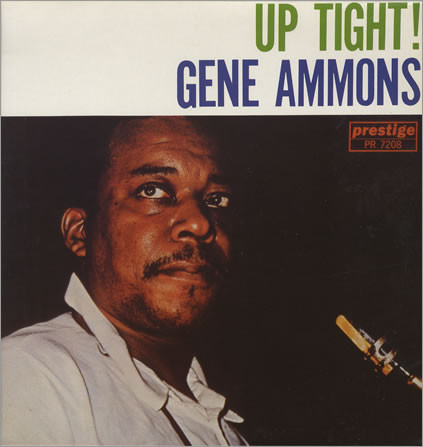 Ammons, Gene Up Tight!