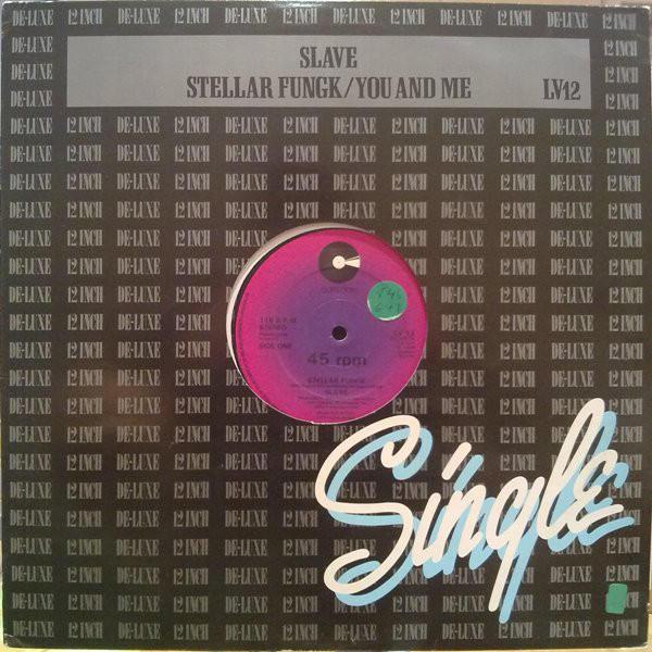 Slave Stellar Fungk / You And Me