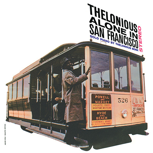 Monk, Thelonious Thelonious Monk Alone In San Francisco