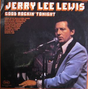 Lewis, Jerry Lee Good Rockin Tonight
