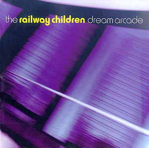 Railway Children (The) Dream Arcade