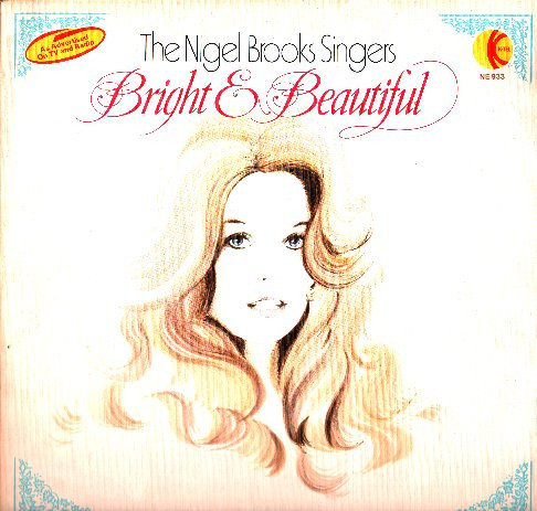 The Nigel Brooks Singers Bright & Beautiful Vinyl