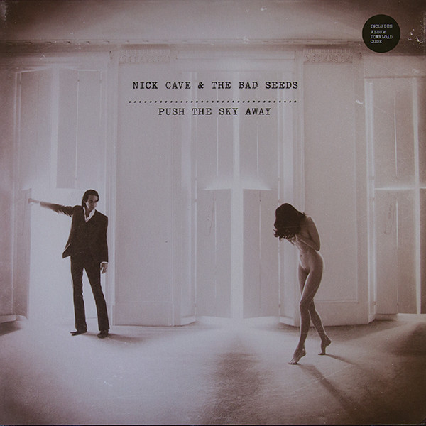 Nick Cave & The Bad Seeds  Push The Sky Away Vinyl