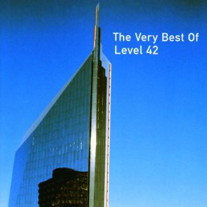 Level 42 The Very Best of Level 42