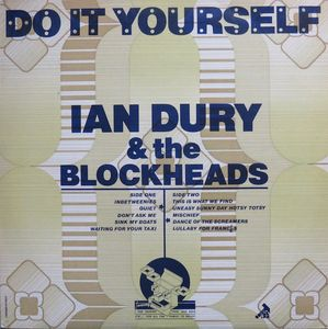 Dury, Ian & The Blockheads Do It Yourself