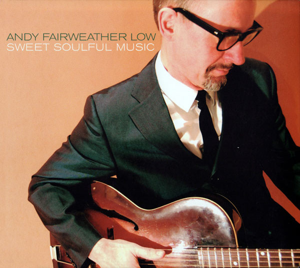 Low, Andy Fairweather Sweet Soulful Music