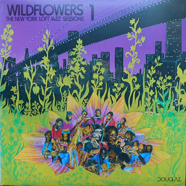 Wildflowers 1 Wildflowers 1 (The New York Loft Jazz Sessions) Vinyl