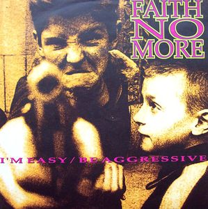Faith No More I'm Easy