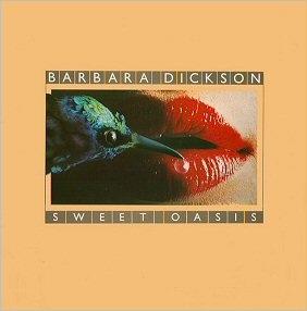 Dickson, Barbra Sweet Oasis Vinyl