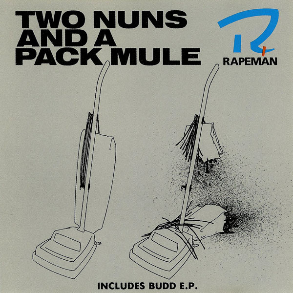 Rapeman Two Nuns And A Pack Mule