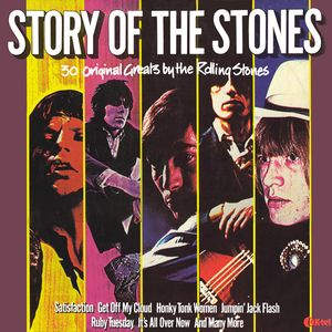 The Rolling Stones Story Of The Stones