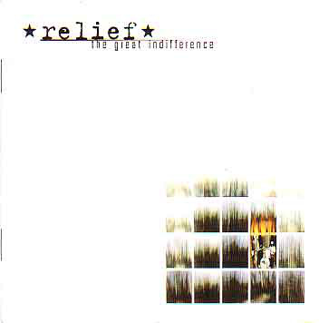 Relief The Great Indifference CD