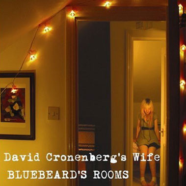 David Cronberg's Wife Bluebeard's Rooms CD