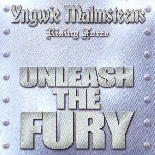 Malmsteen, Yngwie Yngwie Malmsteen's Rising Force ‎– Unleash The Fury