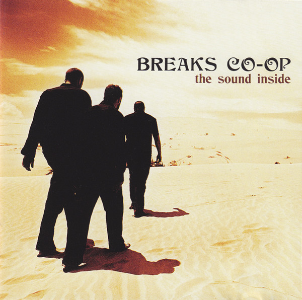 Breaks Co-Op The Sound Inside