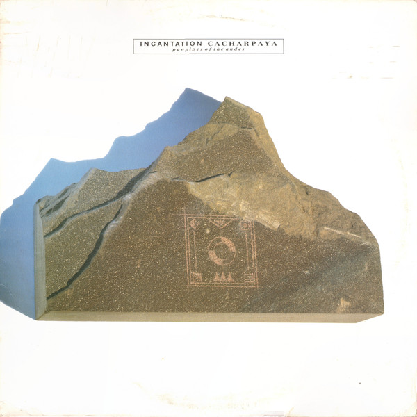 Incantation Cacharpaya (Panpipes Of The Andes) Vinyl