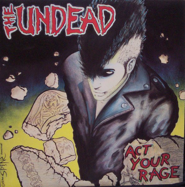 The Undead Act Your Rage!