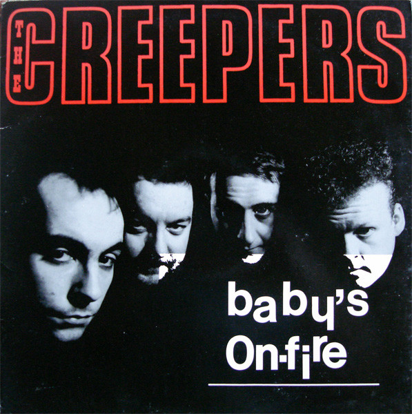 The Creepers Baby's On Fire