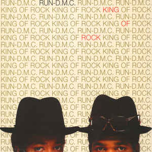 Run-D.M.C. King Of Rock Vinyl